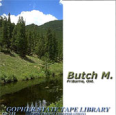 The Butch M. Story