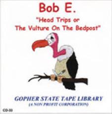The Bob E. Story