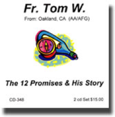 The 12 Promises & Story - Fr. Tom W.