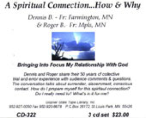 A Spiritual Connection - How & Why