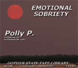 Emotional Sobriety - Polly P.