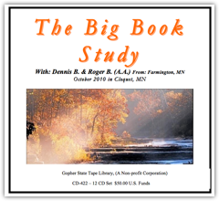 Roger B & Dennis B - Big Book Study