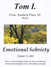 Emotional Sobriety - Tom I.