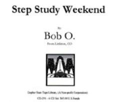 Step Study Weekend - Bob O.