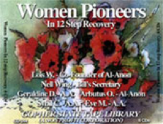 Women Pioneers in 12 Step Recovery