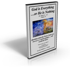 God is Everything, or He is Nothing