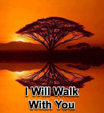 I Will Walk with You - 5/15/13