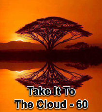 Take it to the Cloud - 60
