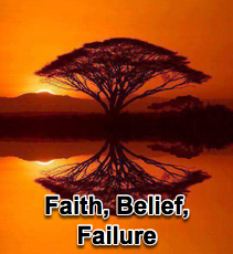 Faith, Belief, Failure - 8/17/11