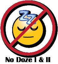 No Doze I & II