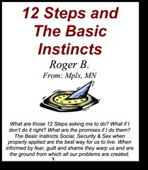 12 Steps & The Basic Instincts
