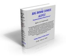 AA Big Book Comes Alive