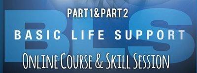 Part 1 & Part 2: BLS Online Course & Skill Session