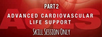 Part 2: ACLS Skills Session Only