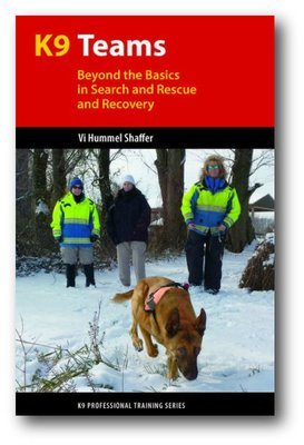 K9 Teams: Beyond the Basics in Search and Rescue / Recovery