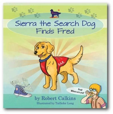Sierra the Search Dog Finds Fred (Book 2)