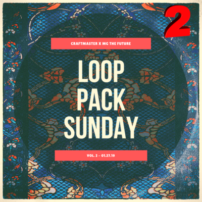 Loop Pack Sundays Vol. 2