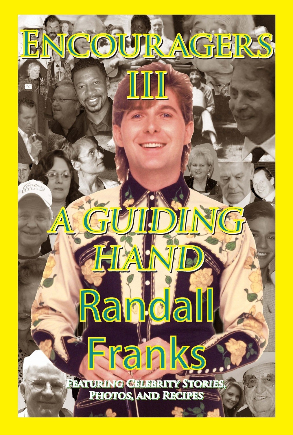 Encouragers III : A Guiding Hand by Randall Franks