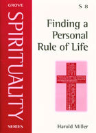 Finding a Personal Rule of Life