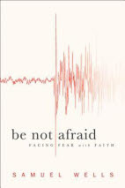 ​Be not afraid