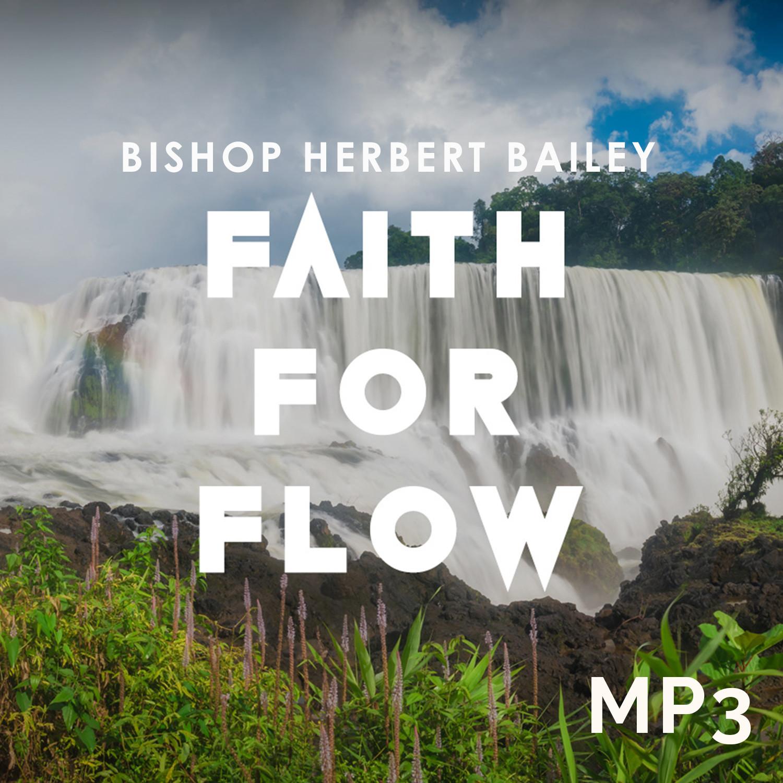Faith for Flow Part 1