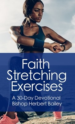 Faith Stretching Exercises