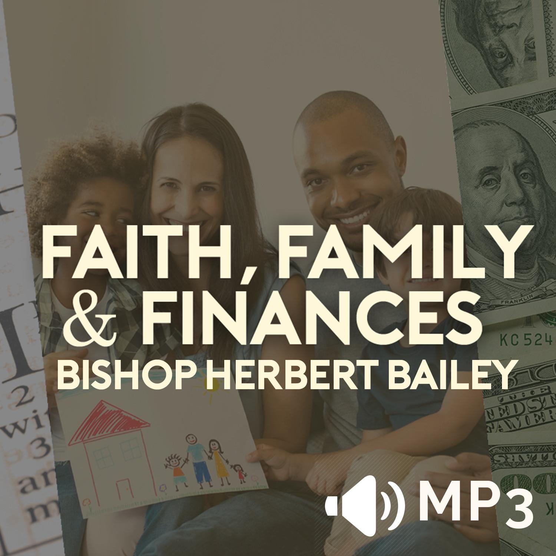 Faith Family and Finances Part 4