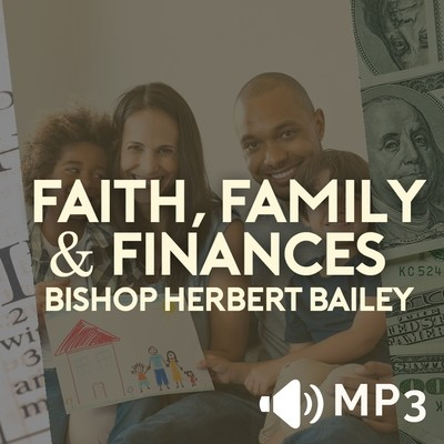 Faith Family and Finances Part 5