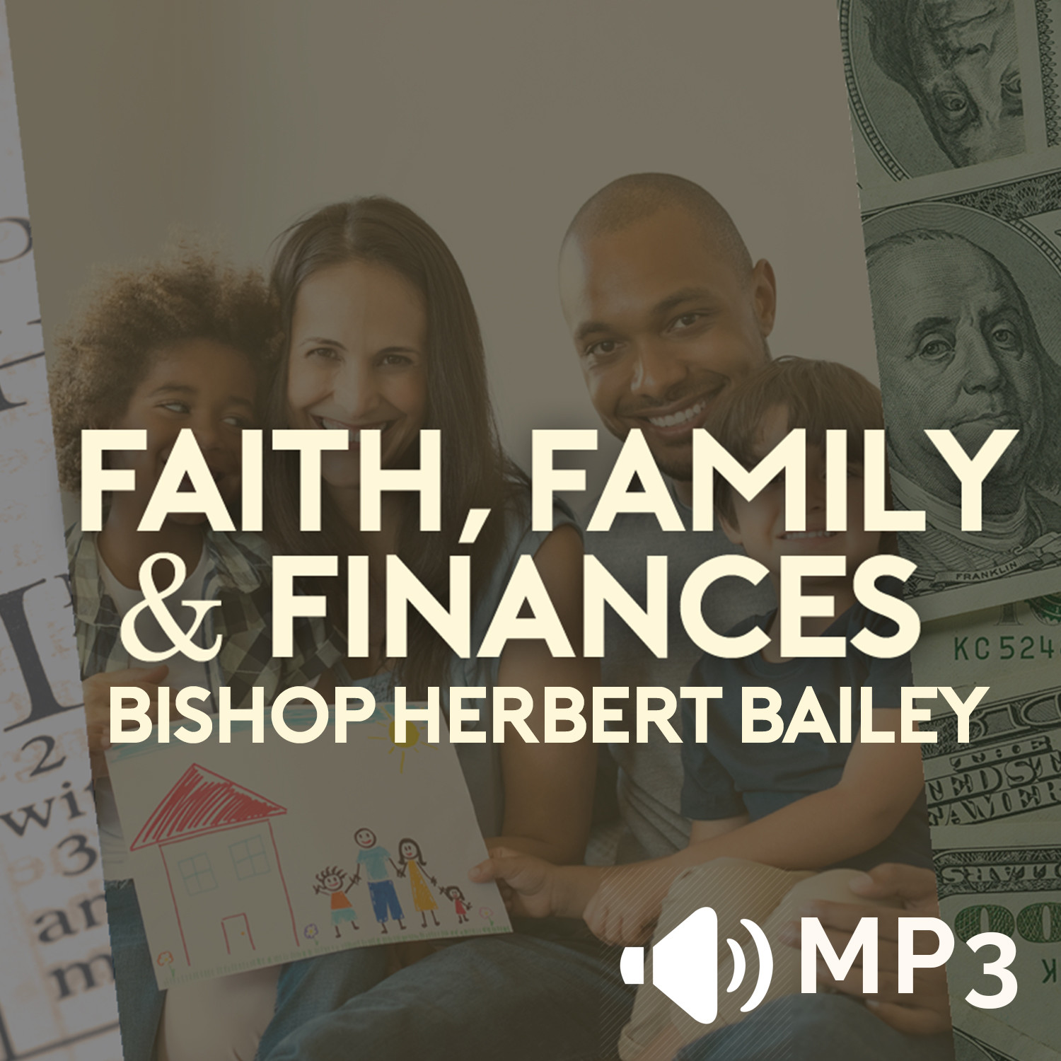 Faith Family and Finances, Preparing for Your Children's Future