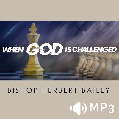 When God is Challenged Part 2