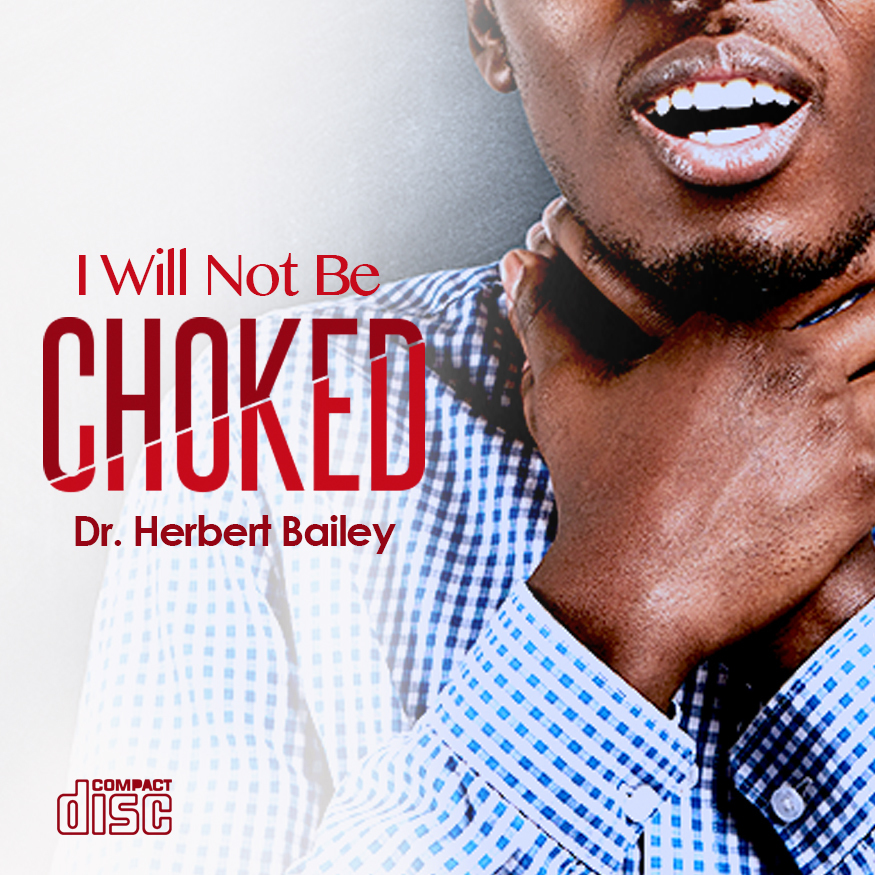 I Will Not be Choked CDS5642