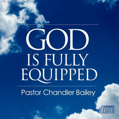 God is Fully Equipped