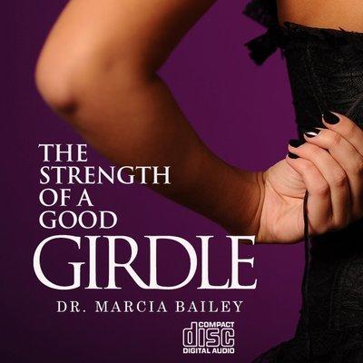 The Strength of a Good Girdle