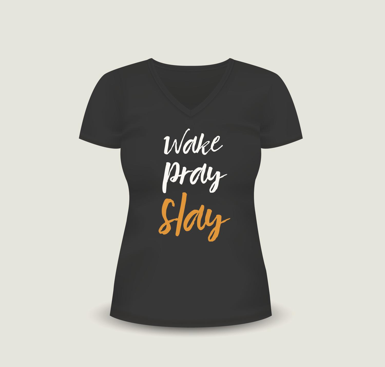 Wake Pray Slay T-Shirt (Regular Cut)
