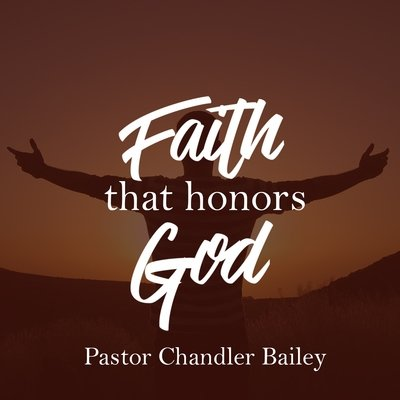 Faith that Honors God