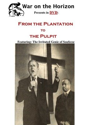 From the Plantation to the Pulpit - .mp4 Electronic Email Version