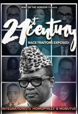 21st Century Race Traitors EXPOSED
