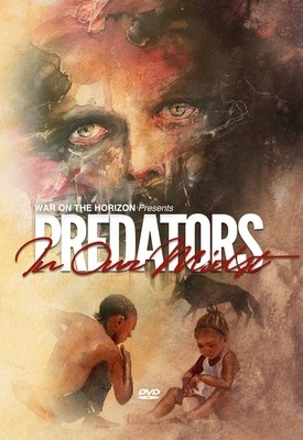 Predators in Our Midst - .mp4 Electronic Email Version