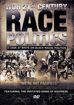 WOH 21st Century Race Politics Series (4-Disc DVD Set)