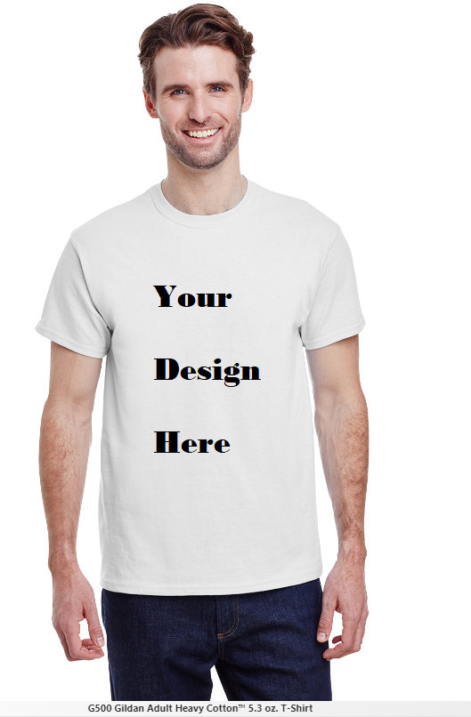 Custom Design to print to Adult Men Gildan 5.3 OZ T-shirt