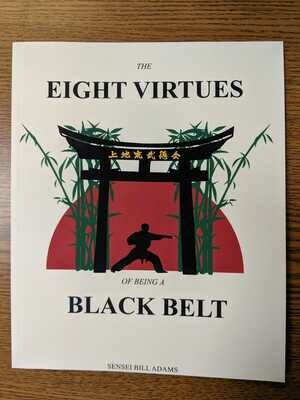 Eight Virtues of being a Black Belt