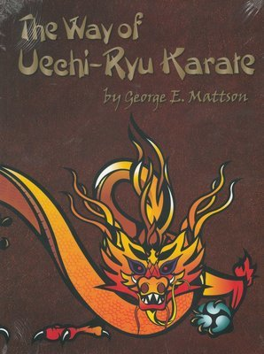The Way of Uechi-ryu Karate
