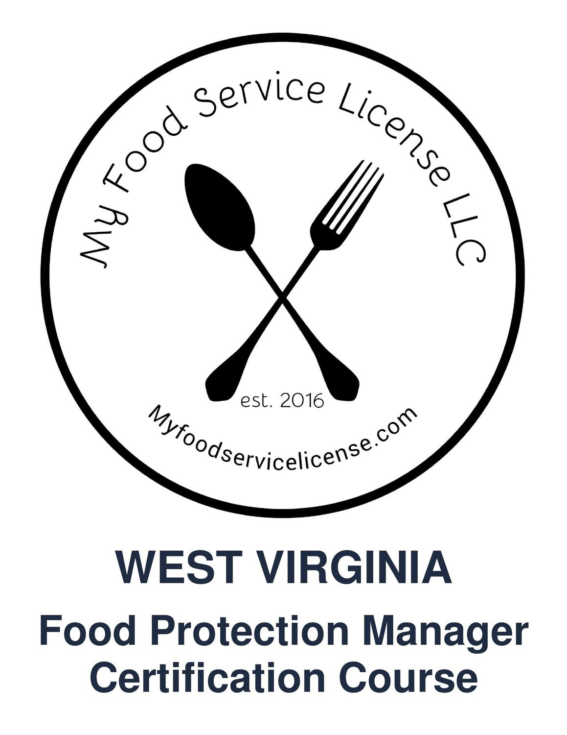 West Virginia Online Food Protection Manager Certification Course