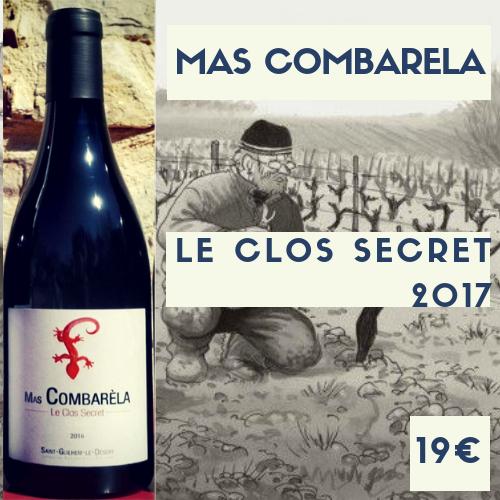 6 bouteilles de Mas Combarèla - le Clos Secret 2017 IGP Saint-Guilhem-le-Désert  (19€)