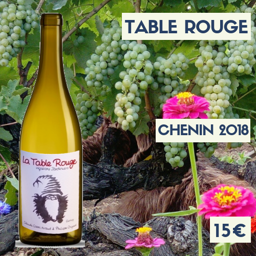 """1 bouteille Table Rouge """"Chenin"""" 2018 (15€)"""