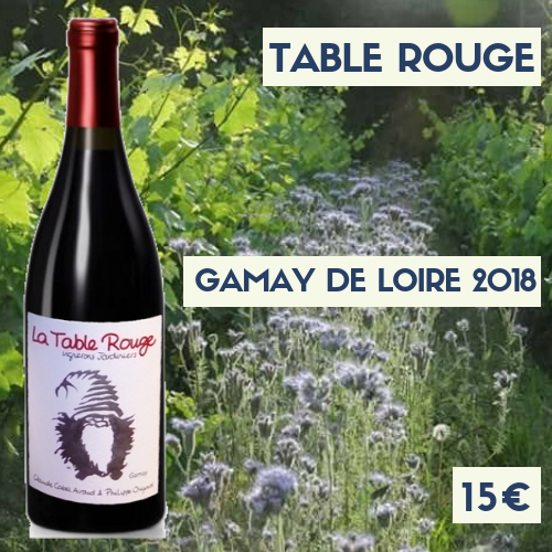"""6 bouteille Table Rouge """"Gamay"""" 2018 (15€)"""