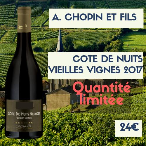 1 Bouteille de Côtes-de-Nuits villages vieilles vignes, A. Chopin et fils 2017 (24€)