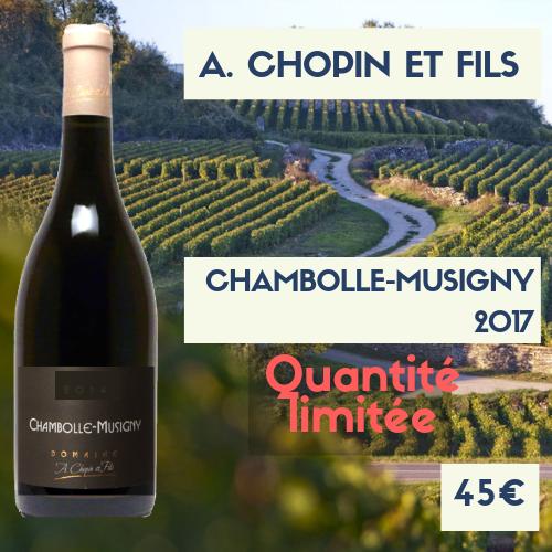 6 Bouteilles de Chambolle-Musingy , A. Chopin et Fils  2017 (45€/btl)