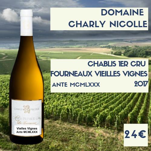 """6 bouteilles de Chablis Premier Cru """"Les Fourneaux"""" Ante MCMLXXX (VIEILLES VIGNES) Charly Nicolle 2017 (24€)"""