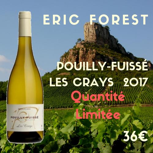 """4 bouteilles Eric Forest, Pouilly Fuissé """"Les Crays"""" 2017 (36€)"""